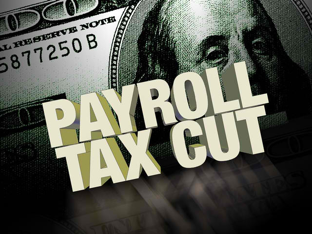 Payroll Tax Cut by Suncrest Financials