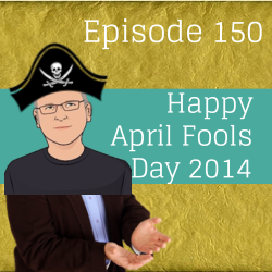 April Fools Day Podcast
