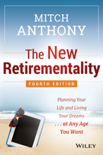New Retirementality by Mitch Anthony