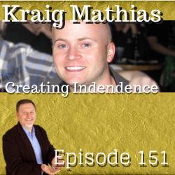 Kraig Mathias Creating Independence