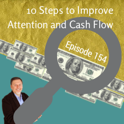 Improve attention and cash flow