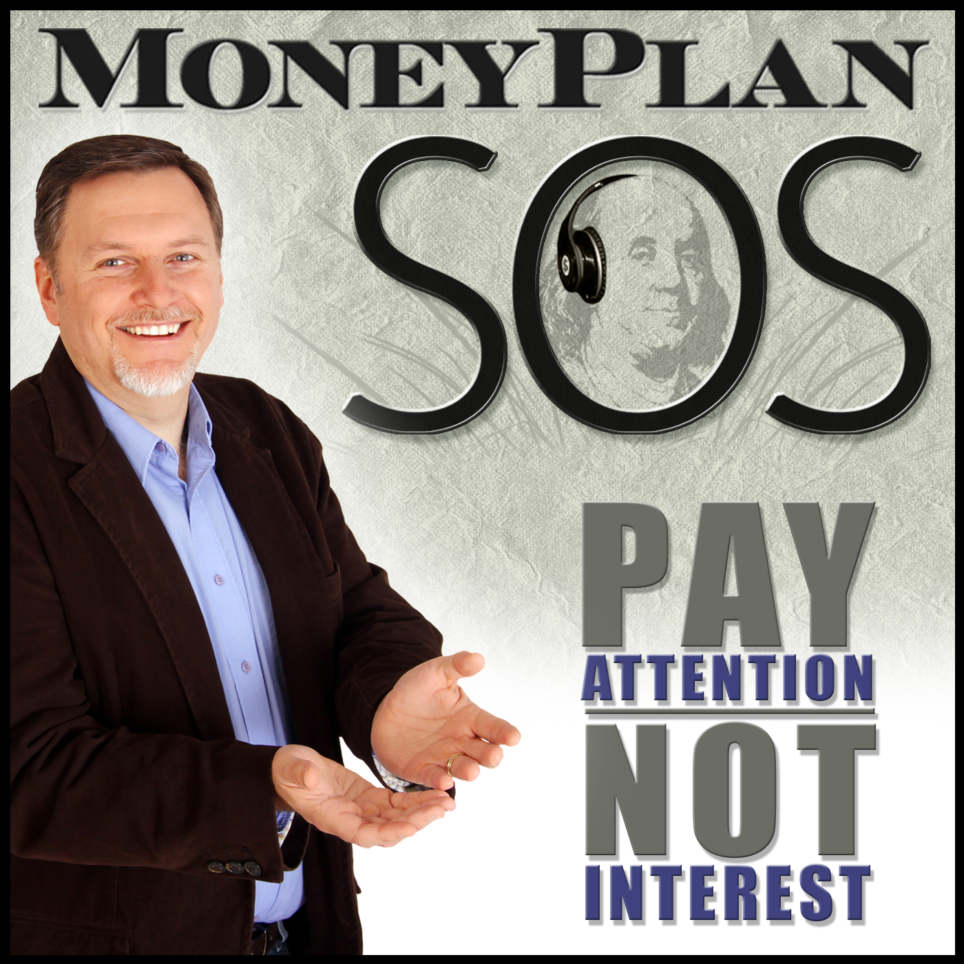MoneyPlan SOS | Build Wealth | Get out of debt | Pay attention, not interest