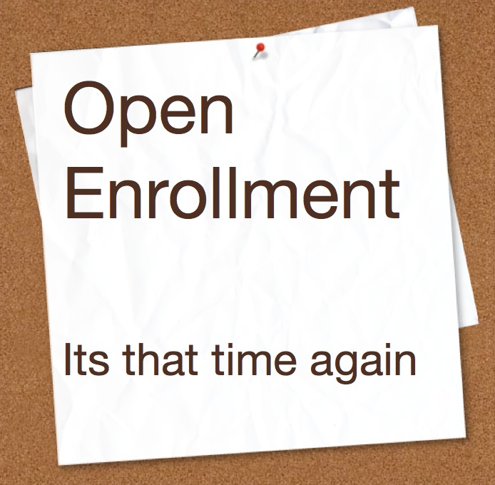 Open Enrollment Part 1 of 3 – Insurance Options
