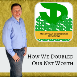 How we doubled our net worth, and you can too! – MPSOS141