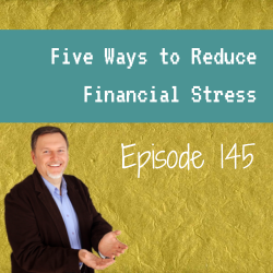 Five Ways To Reduce Financial Stress – MPSOS145