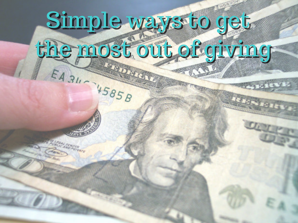 Getting the most out of giving