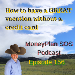 How To Have A Great Vacation Without A Credit Card – MPSOS156