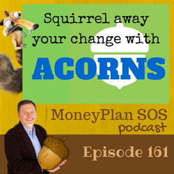 Squirrel Away Your Change With Acorns App – MPSOS161