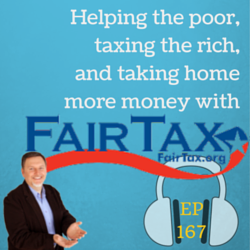 A Simple and Fair Solution to Taxes: The #FairTax – MPSOS167