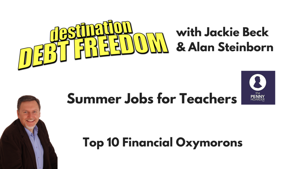 8 Summer Jobs for Teachers and Destination Debt Freedom – MPSOS191